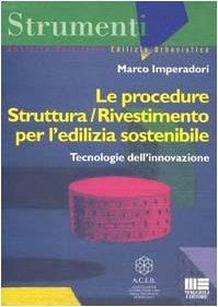 Le procedure struttura/rivestimento per l'edilizia sostenibile