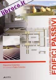 Lo stato dell'arte nella progettazione degli edifici passivi