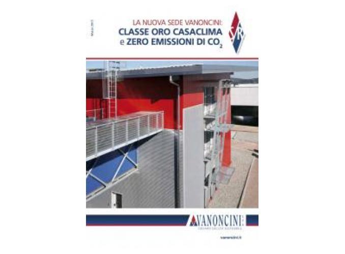 La nuova sede Vanoncini: Classe ORO CasaClima